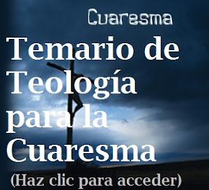 TEOLOGIA DE LA CUARESMA