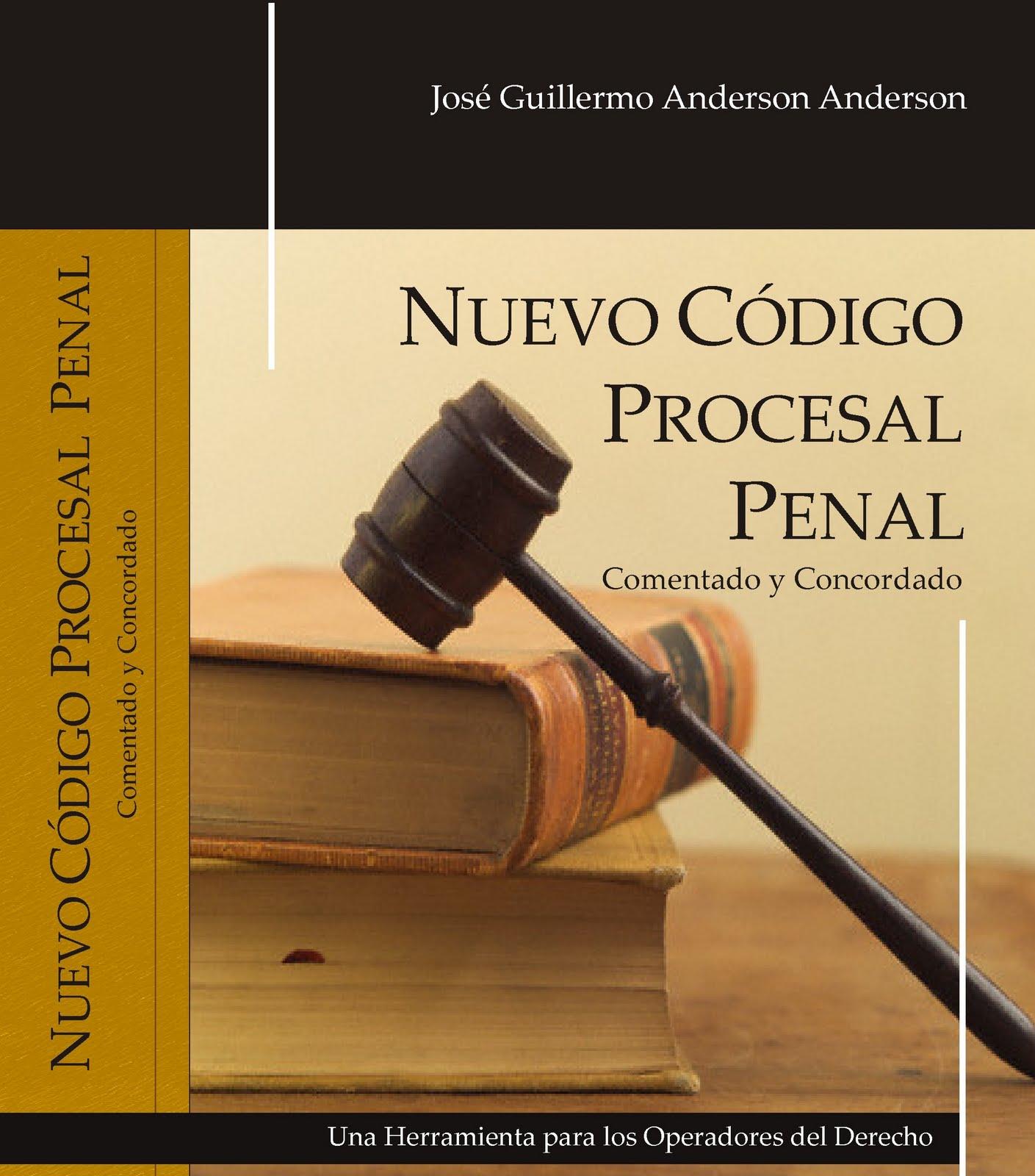 Nuevo c digo procesal penal una lectura f cil mayo 2011 for Porte y trafico de estupefacientes codigo penal