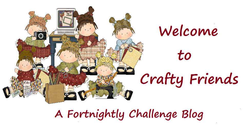 Crafty Friends Challenge Blog