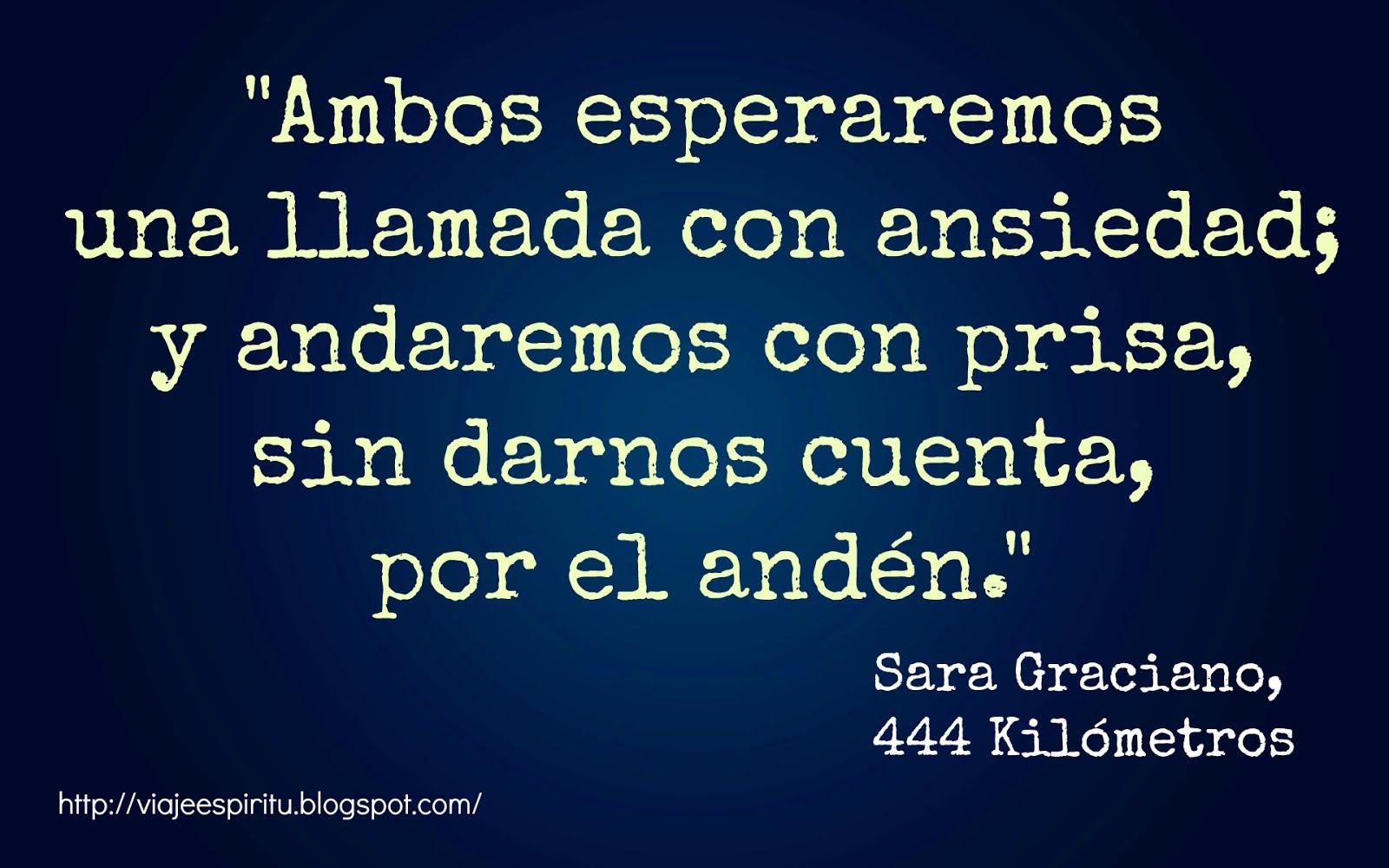 Sara Graciano, 444 Kilómetros