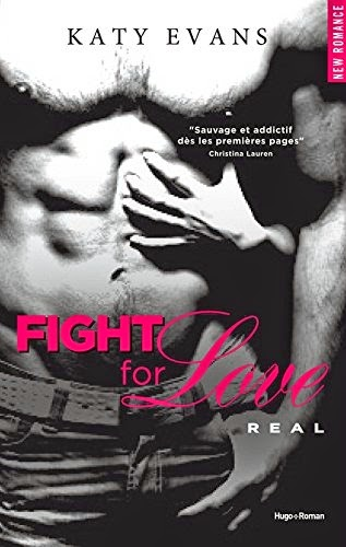 http://aujardinsuspendu.blogspot.fr/2015/01/fight-for-love-de-katy-evans.html