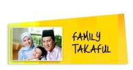 Takaful / Insuran Hayat Pelindungan Keluarga & Anda