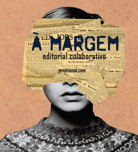 Editorial colaborativo - À Margem