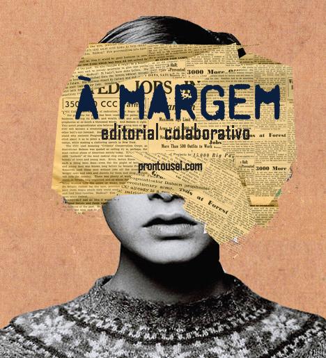 Editorial Colaborativo - À Margem