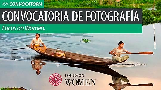 Convocatoria de fotografía. FOCUS ON WOMEN.