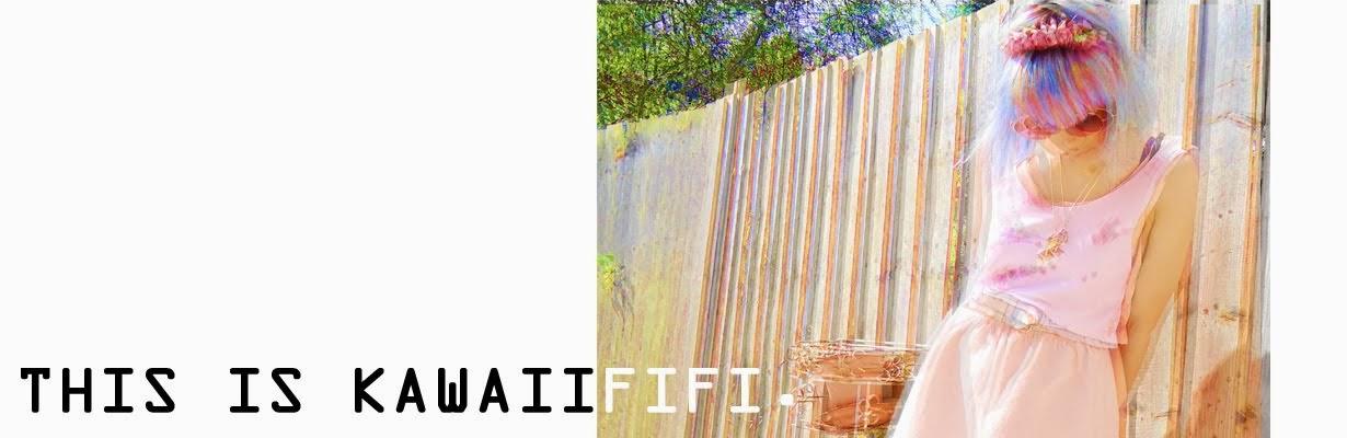KAWAIIFIFI