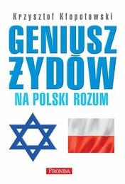 http://lubimyczytac.pl/ksiazka/265084/geniusz-zydow-na-polski-rozum