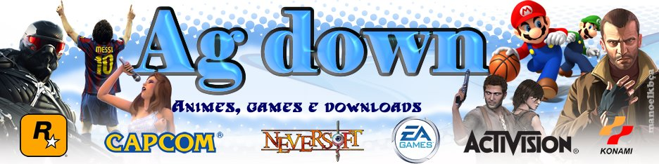 AG Down - Animes e Games Download Grátis