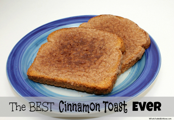 The BEST Cinnamon Toast...Ever. @whatchamakinnow