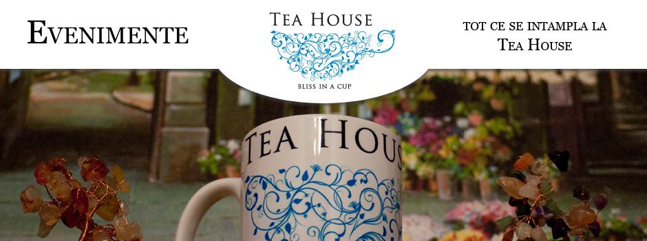 Evenimente Tea House