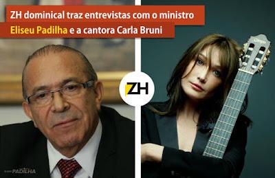 Eliseu Padilha - A Zero Hora deste domingo traz duas entrevistas de peso