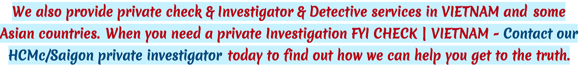 FYI GROUP CONSULTING CO .,LTD | Hire Investigation in Vietnam