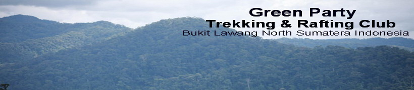 Green Party  67- (  RAFTING ) - Bukit Lawang