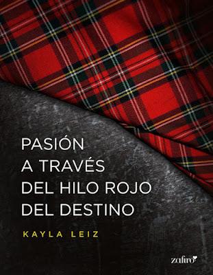 LIBRO - Pasión a través del hilo rojo del destino  Kayla Leiz (Zafiro - 3 Diciembre 2015)  NOVELA ROMANTICA ADULTA - EROTICA  Edición Digital ebook kindle | Mayores de 18 años  Comprar en Amazon España