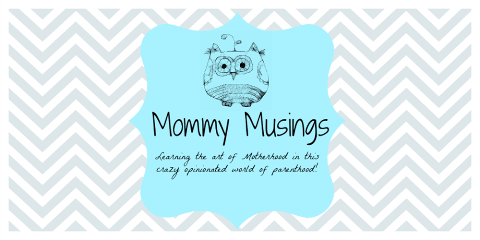 Mommy Musings