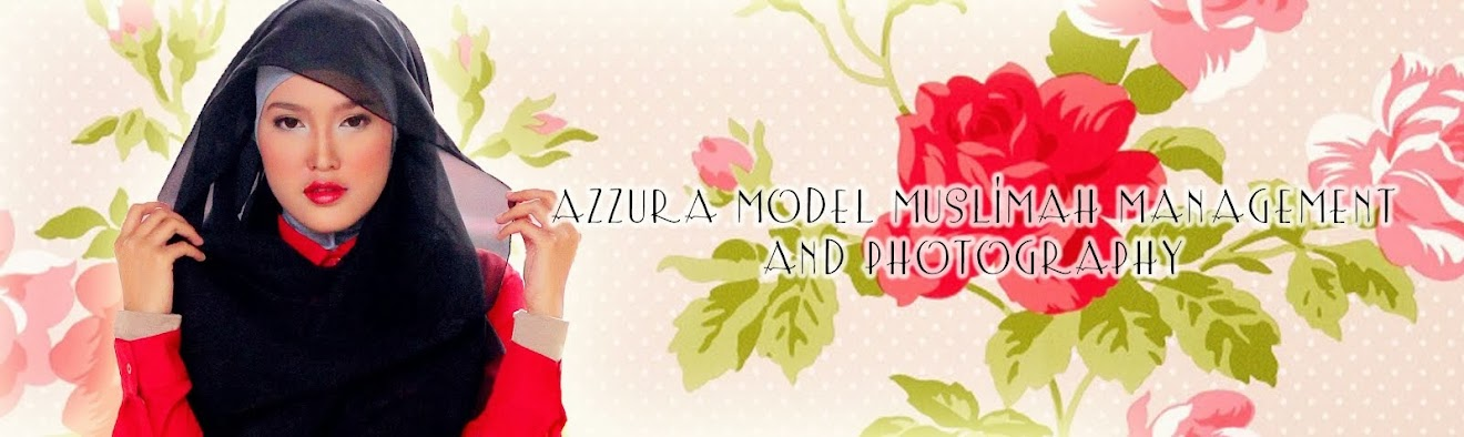 AZZURA FASHION STYLIST : Model Muslimah Management and Photography