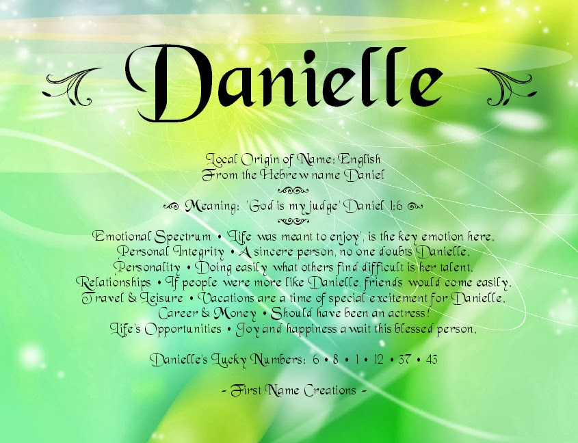 Danielle Name Meaning: firstnamecreations.blogspot.com/2013/09/danielle-name-meaning.html