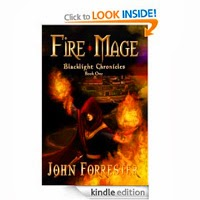 FREE: Fire Mage (An Epic Fantasy Adventure Series) by John Forrester