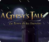 A Gypsy's Tale: La Torre de los Secretos.