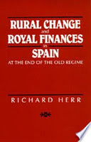 Rural Change and Royal Finances in Spain at the End of the Old Regim