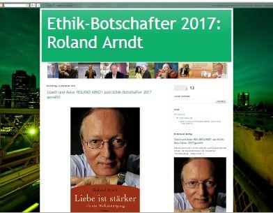 Ethik-Botschafter 2017: Roland Arndt