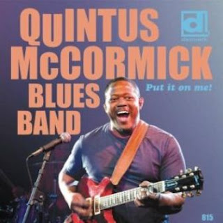 Quintus Mc Cormick Blues Band - Put In On Me 2011