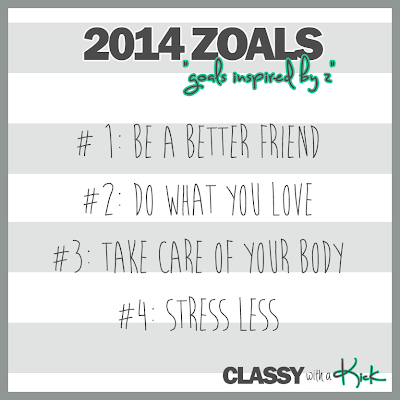 Classy with a Kick: 2014 Zoals - Goals for the New Year