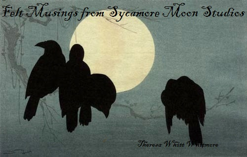 Felt Musings from Sycamore Moon Studios