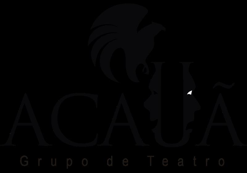 Grupo de Teatro, Fundação Cultural e Ponto de Cultura Acauã das Artes