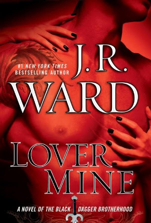 Review: Lover Mine (BDB #8) by J.R. Ward