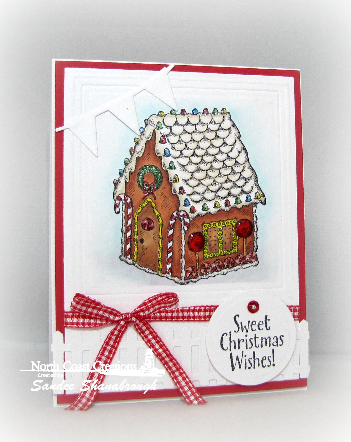 Stamps - North Coast Creations Sweet Christmas Wishes, ODBD Custom Fence Die, ODBD Custom Pennant Row Dies, ODBD Recipe Card and Tags Dies