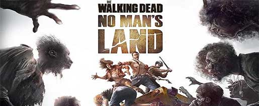 The Walking Dead No Man's Land v1.1.1.19 Apk Full OBB
