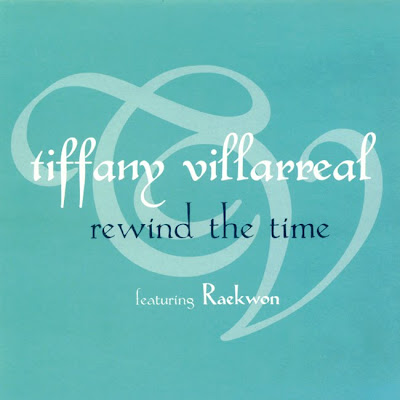 Tiffany Villarreal Feat. Raekwon - Rewind The Time-Promo-CDS-2003