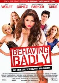 Behaving Badly Legendado