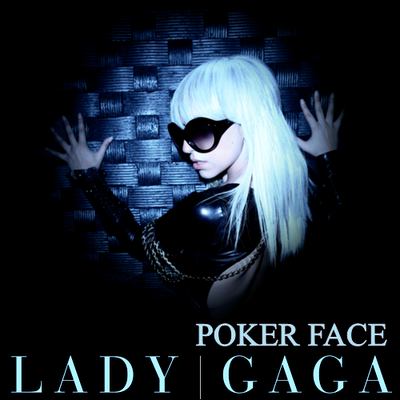 LADY GAGA : POKER FACE
