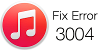 Fix iTunes Error 3004