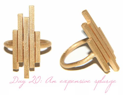 Day 20: An expensive splurge (Jane Gowans Matilda ring