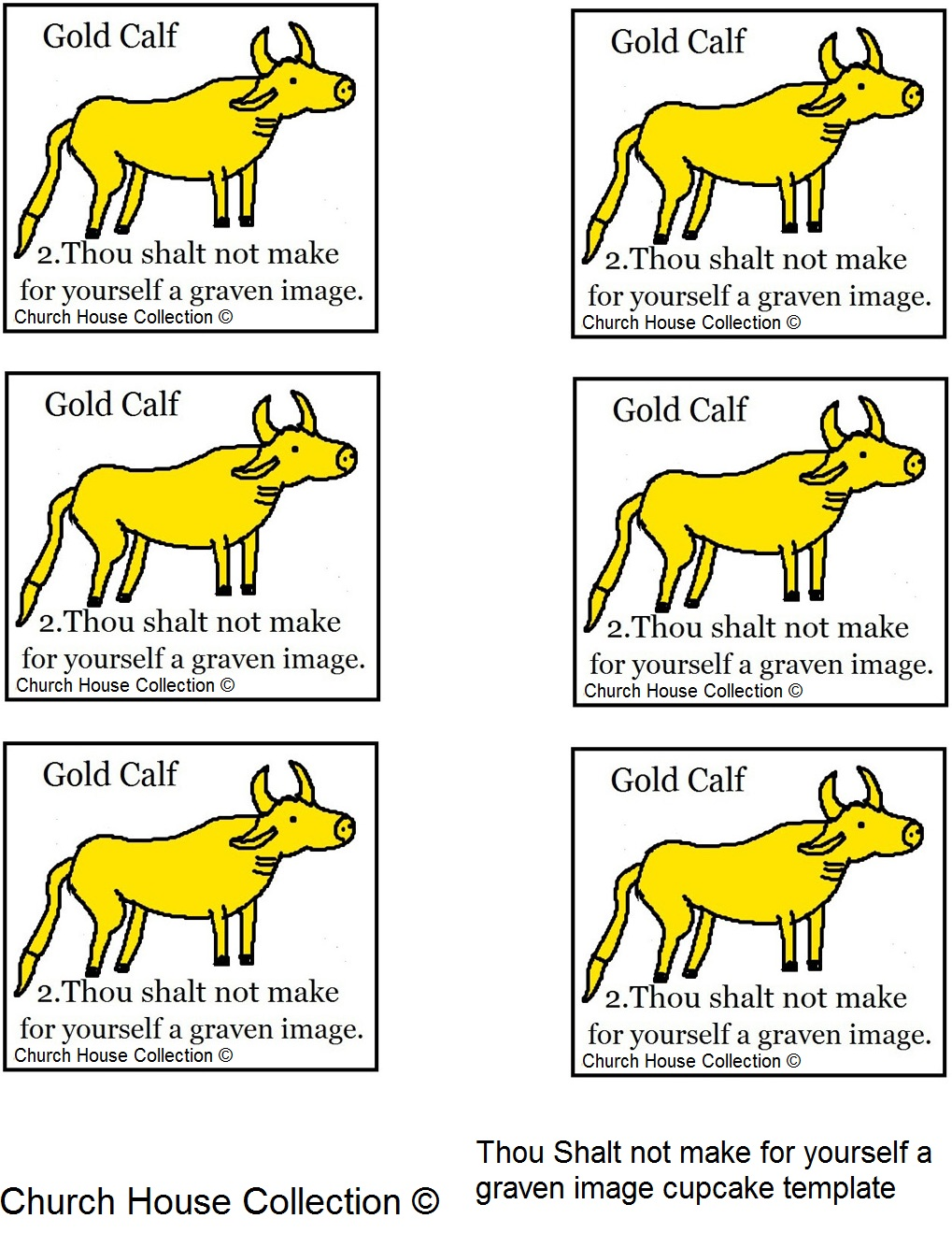 Church house collection blog 10 commandments thou shalt for The golden calf coloring page