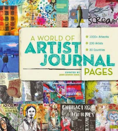 A World of Artist Journal Pages, book curated by Dawn DeVries Sokol
