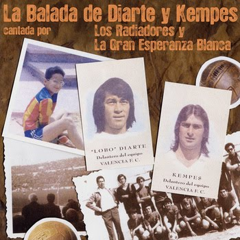 La balada de Diarte y Kempes - LOS RADIADORES y LA GRAN ESPERANZA BLANCA (Ep 2012)