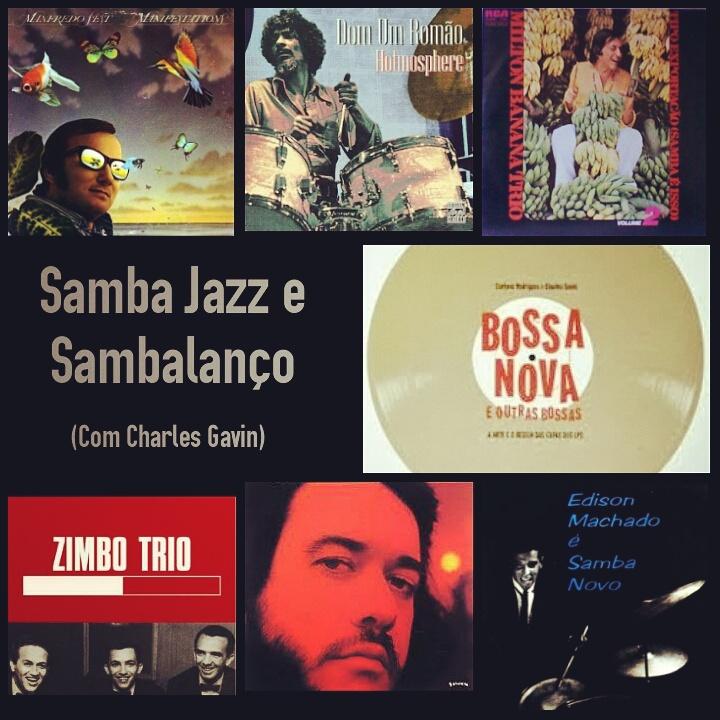 Quando a Bossa Nova vira Samba Jazz e Sambalanço