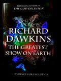 'The Greatest Show on Earth'-The Evidence for Evolution