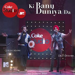 Ki Banu Duniya Da - Gurdas Mann and Diljit Dosanjh