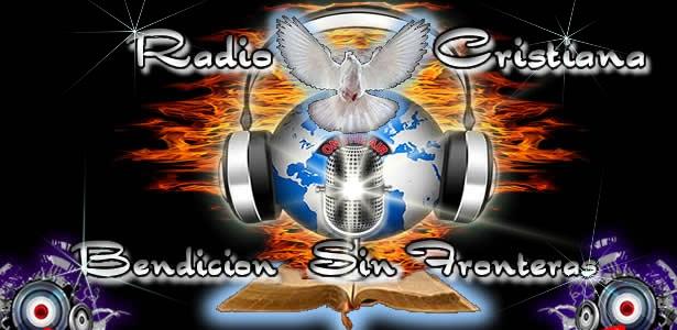 Radio cristiana Bendicion Sin Fronteras