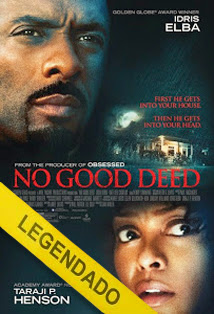 No Good Deed – Legendado