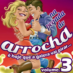 Na Pegada Do Arrocha - Vol.3