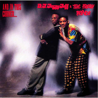 DJ Jazzy Jeff & The Fresh Prince - And In This Corner…