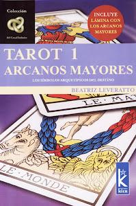 Tarot 1: Arcanos Mayores; Beatriz Leveratto