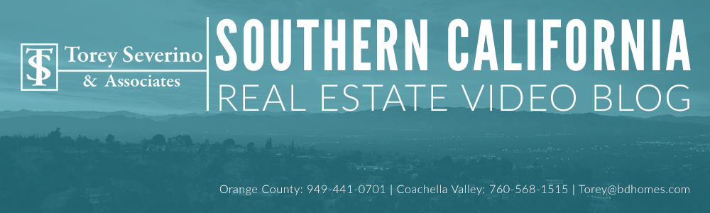 Orange County, CA Real Estate Video Blog with Torey Severino