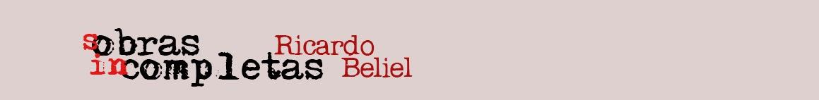 sobras incompletas de Ricardo Beliel